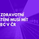 Jaké zdravotní pojištění musí mít cizinec v ČR