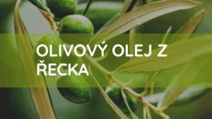 olivový olej z Řecka